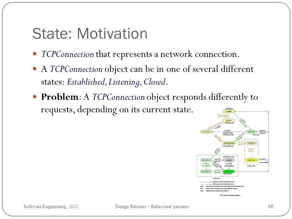 State: Motivation TCPConnection that represents a network connection.