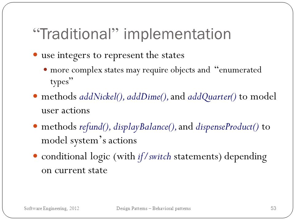 Traditional implementation
