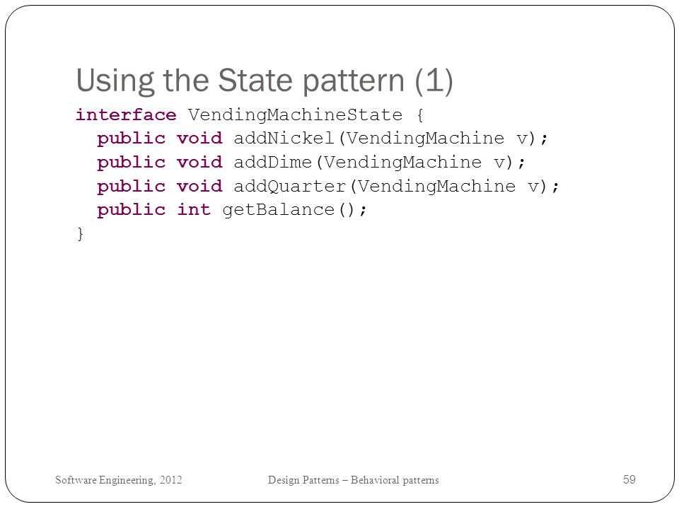 Using the State pattern (1)