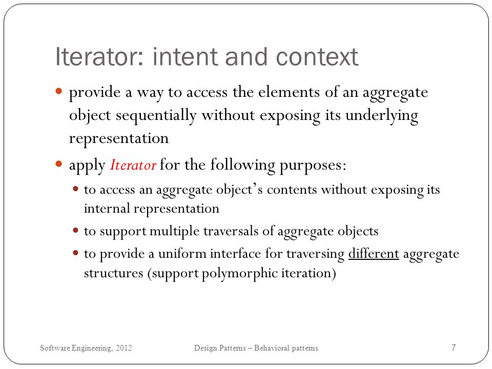 Iterator: intent and context