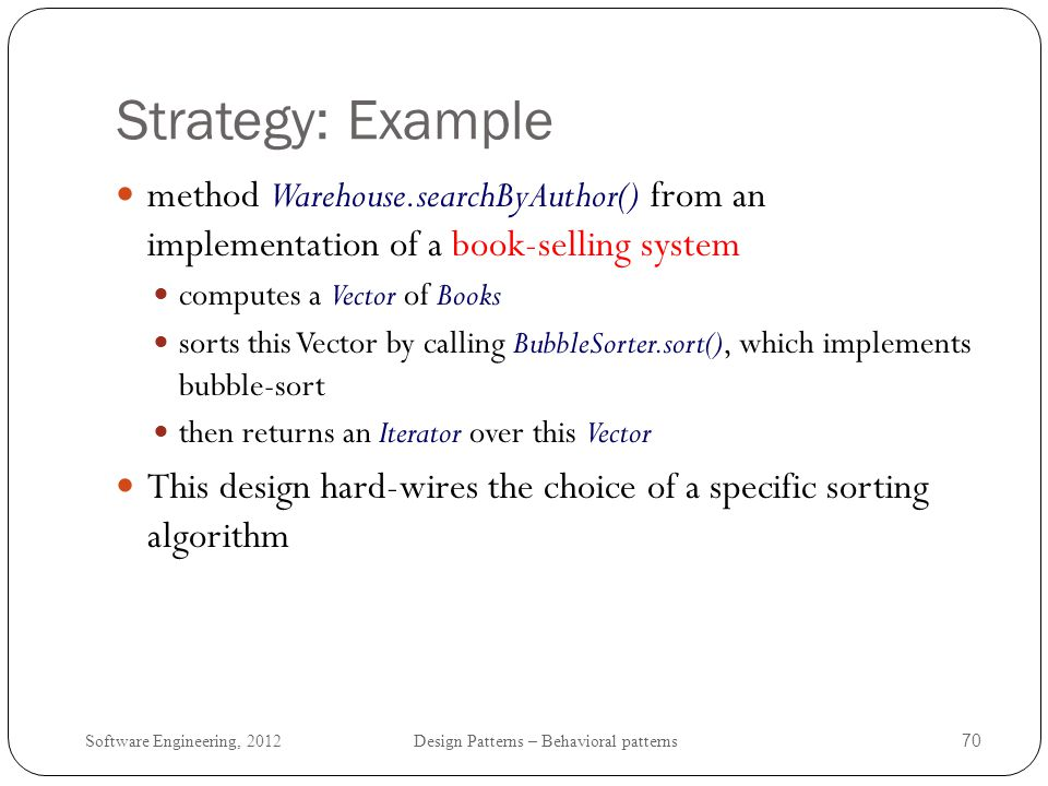 Strategy: Example method Warehouse.searchByAuthor() from an implementation of a book-selling system.