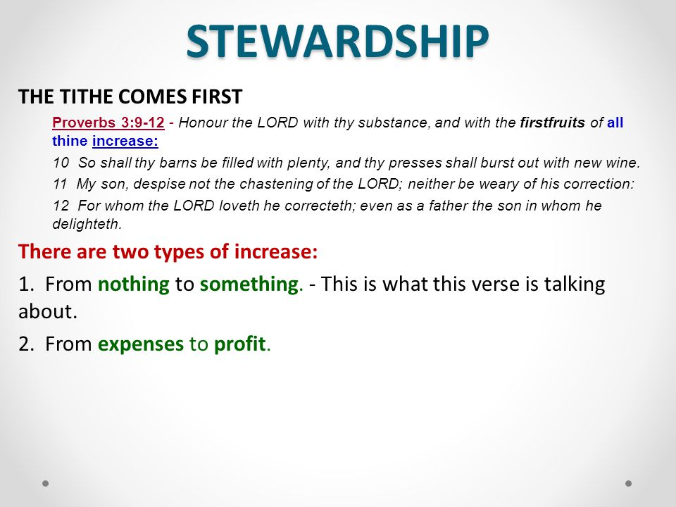 STEWARDSHIP THE TITHE COMES FIRST There are two types of increase: