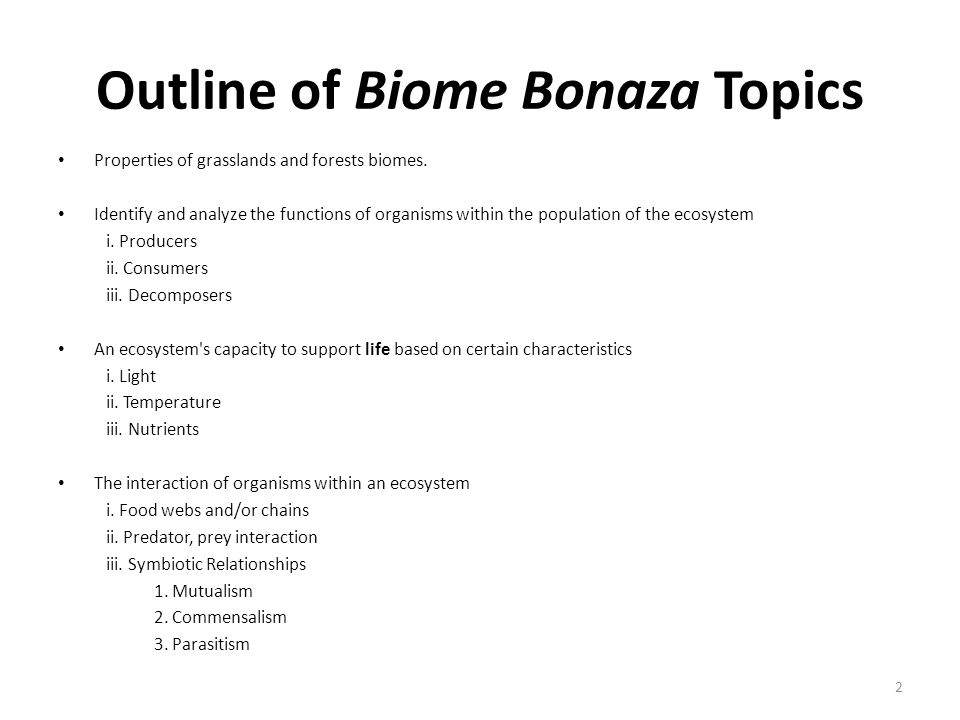 Outline of Biome Bonaza Topics