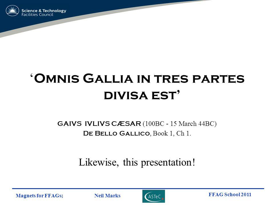 'Omnis Gallia in tres partes divisa est'