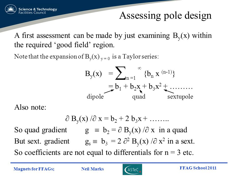 Assessing pole design A first assessment can be made by just examining By(x) within the required 'good field' region.