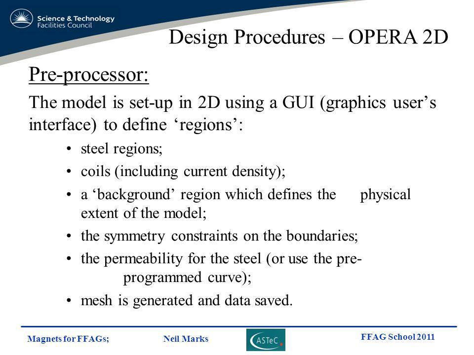 Design Procedures – OPERA 2D