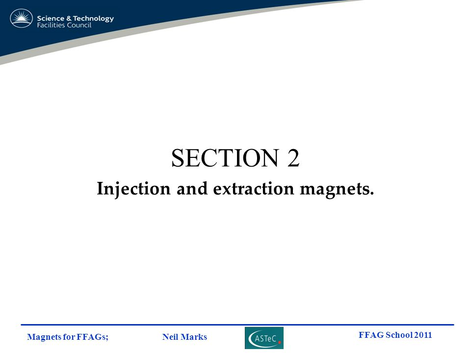 Injection and extraction magnets.
