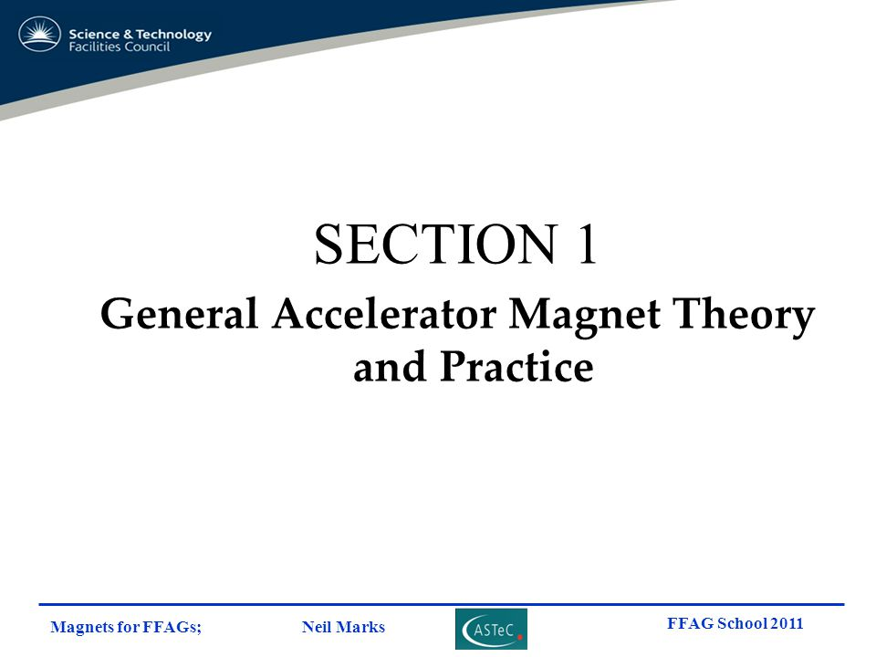 General Accelerator Magnet Theory and Practice