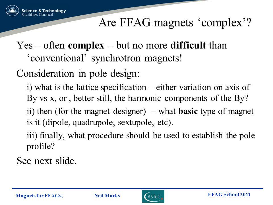 Are FFAG magnets 'complex'