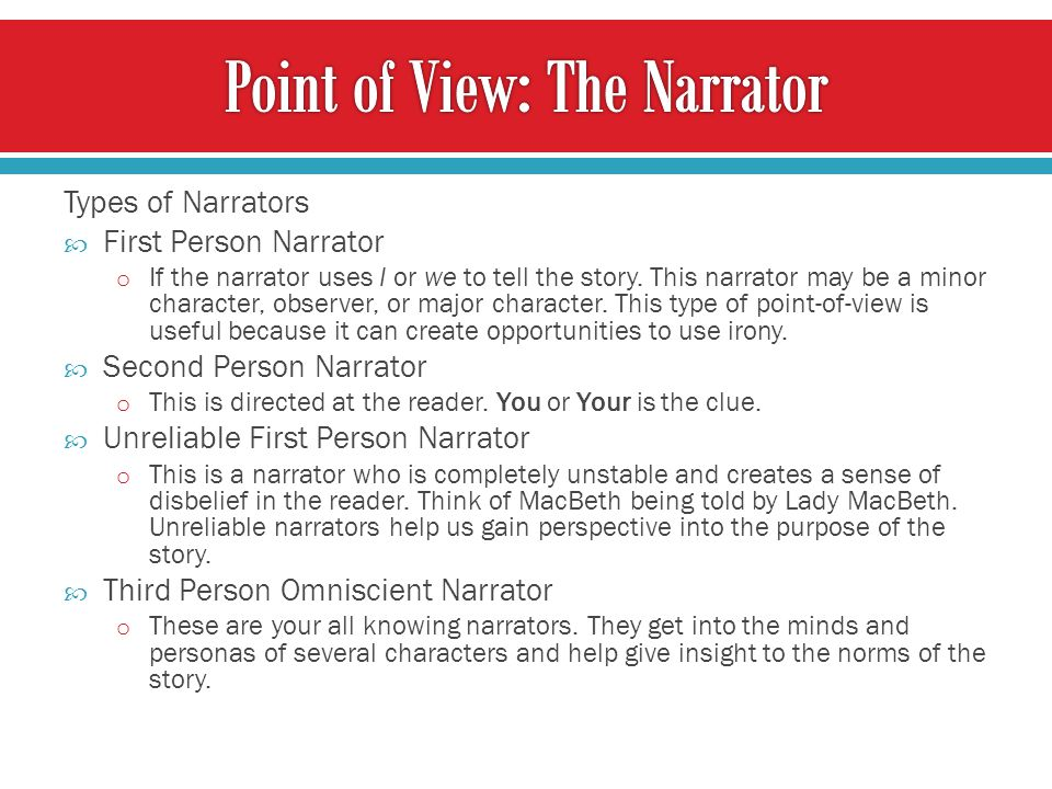 Point of View: The Narrator