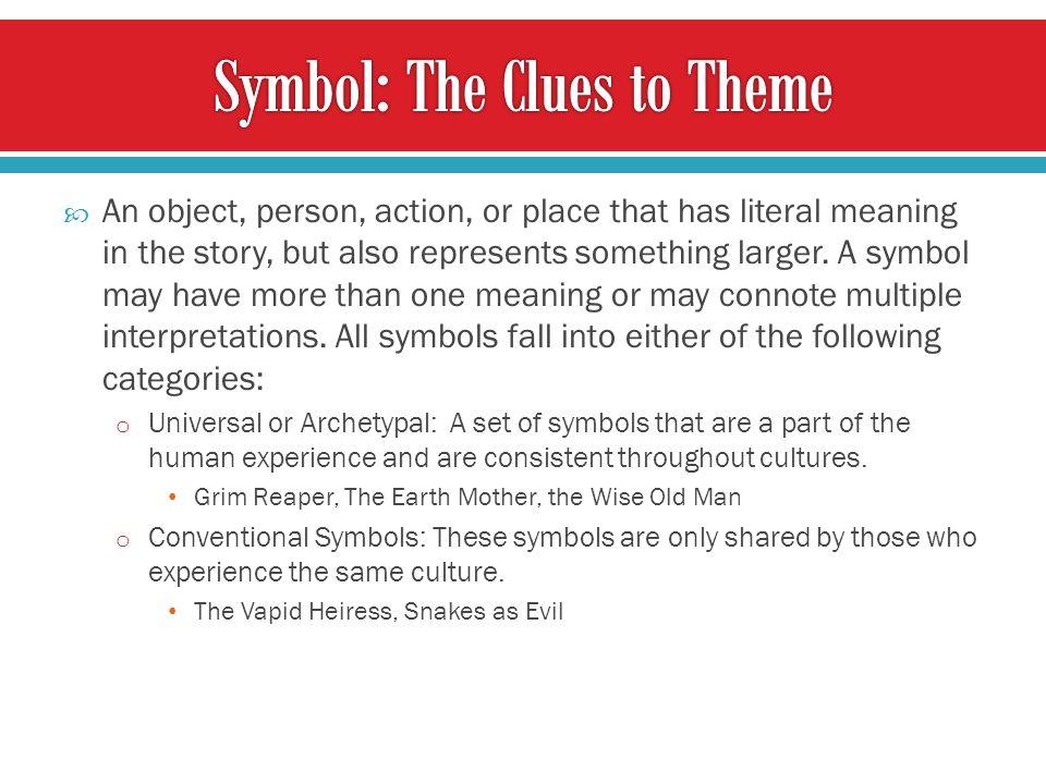 Symbol: The Clues to Theme