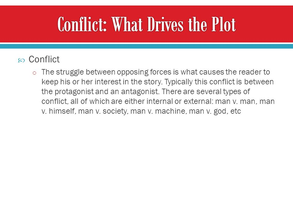 Conflict: What Drives the Plot