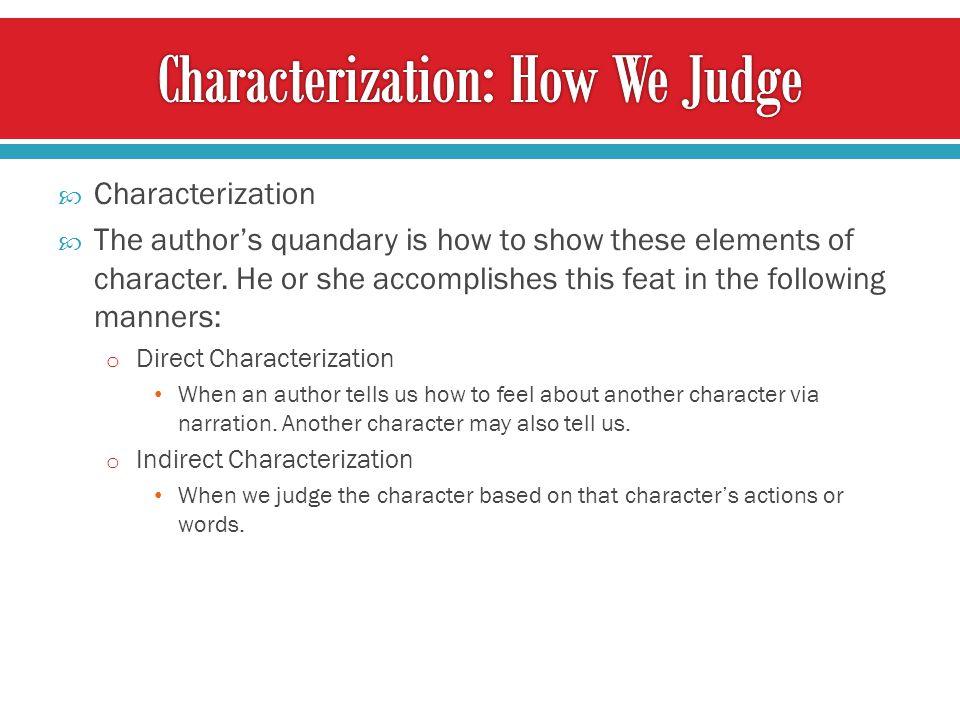 Characterization: How We Judge