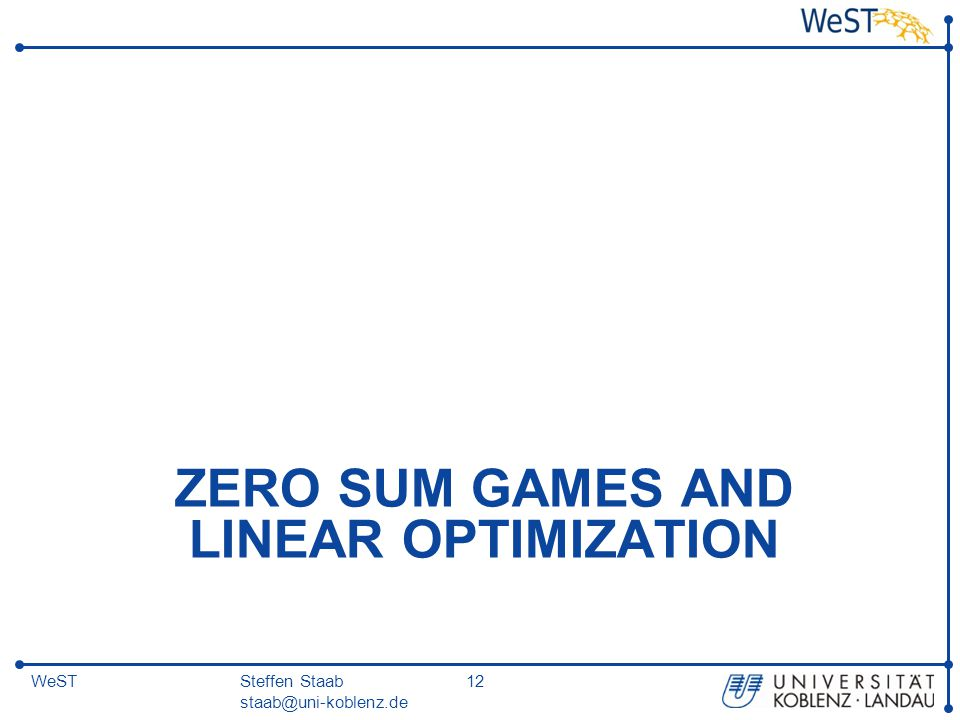 Zero Sum Games and Linear Optimization