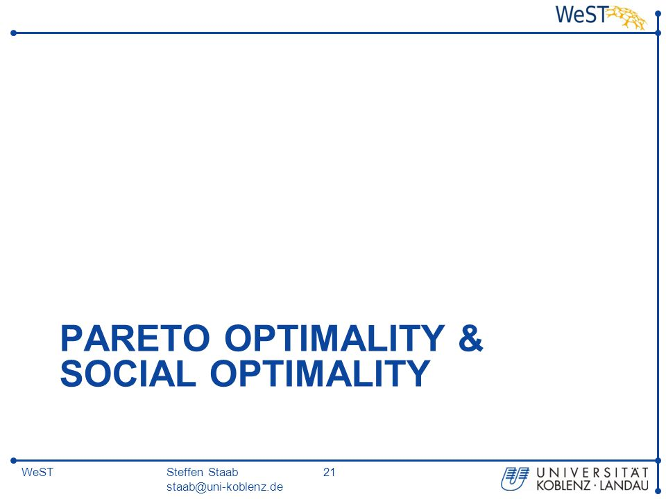 Pareto Optimality & Social Optimality