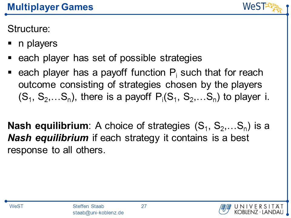 each player has set of possible strategies