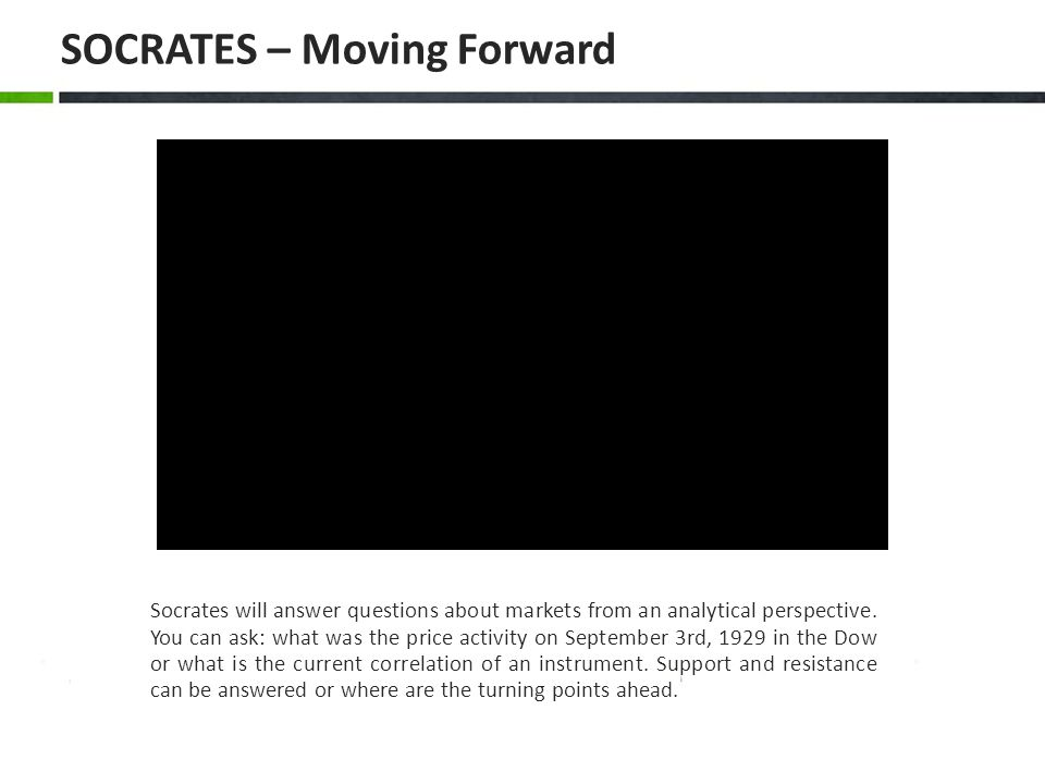 SOCRATES – Moving Forward