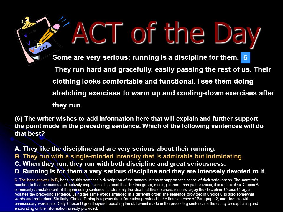 ACT of the Day Some are very serious; running is a discipline for them.