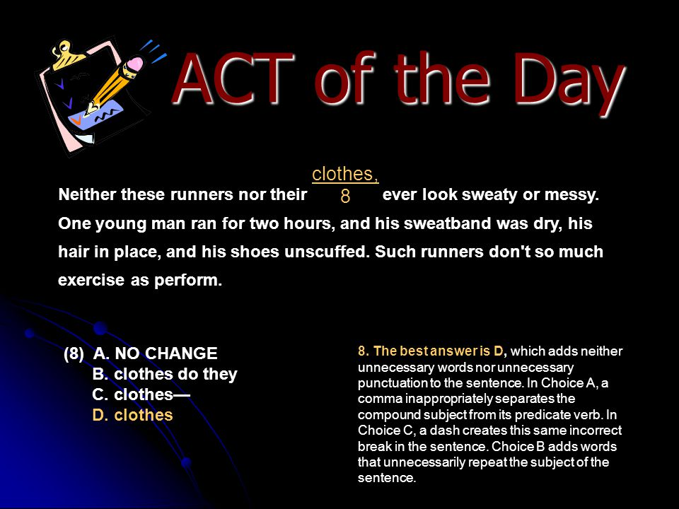 ACT of the Day clothes, 8.