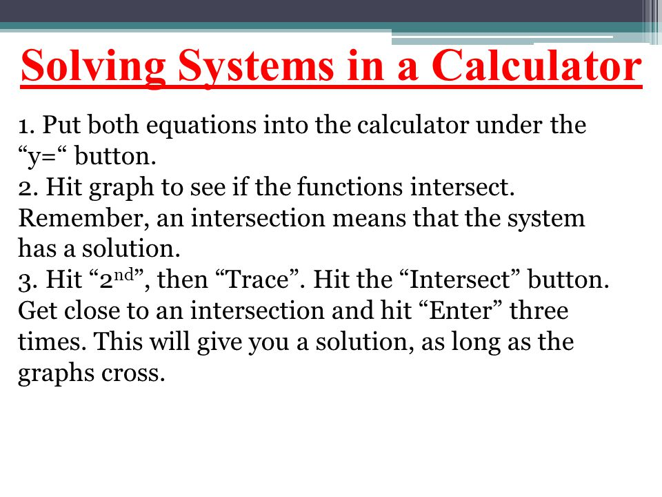 Solving Systems in a Calculator