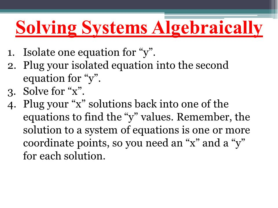 Solving Systems Algebraically