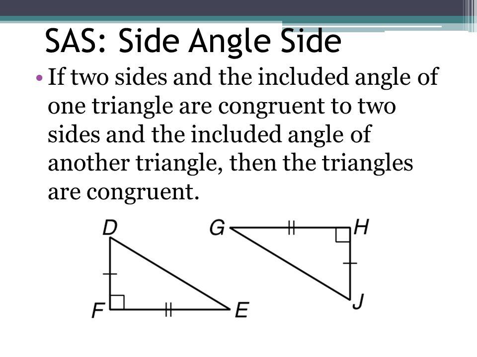 SAS: Side Angle Side