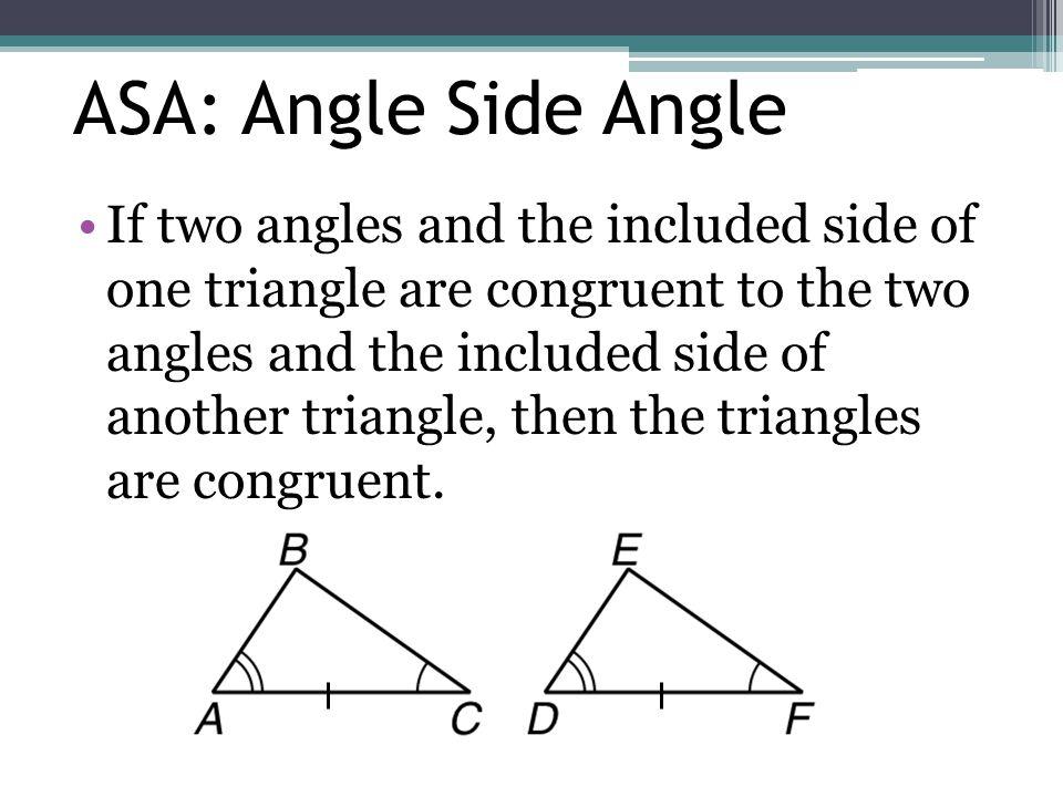 ASA: Angle Side Angle