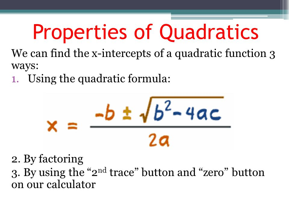 Properties of Quadratics