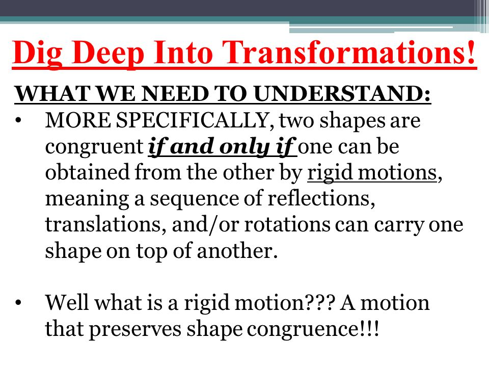 Dig Deep Into Transformations!