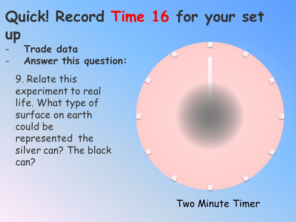 Quick! Record Time 16 for your set up
