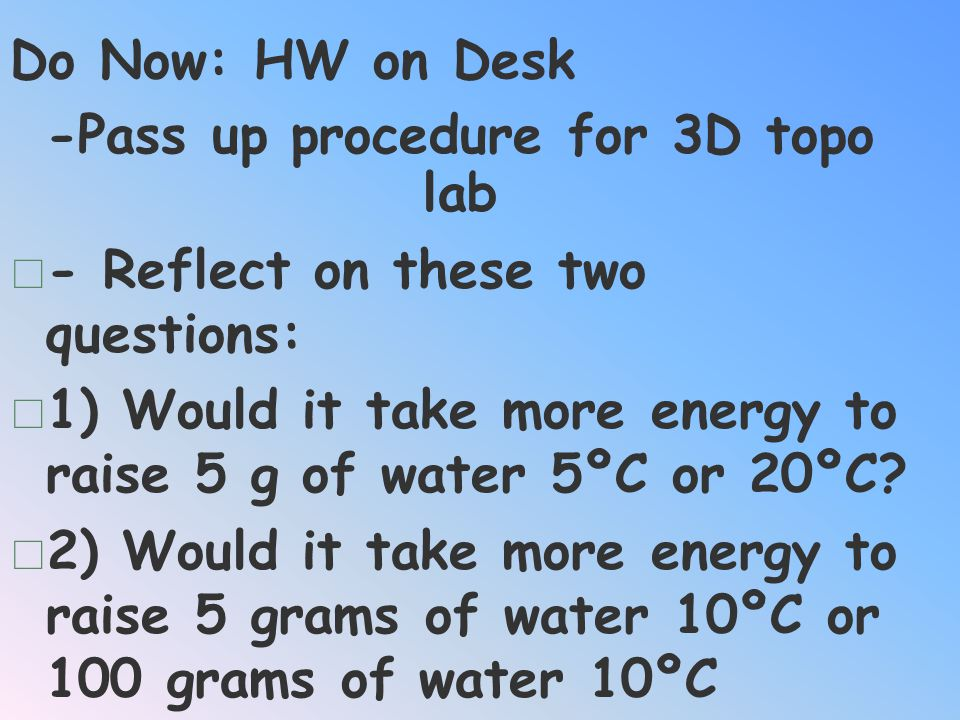 -Pass up procedure for 3D topo lab