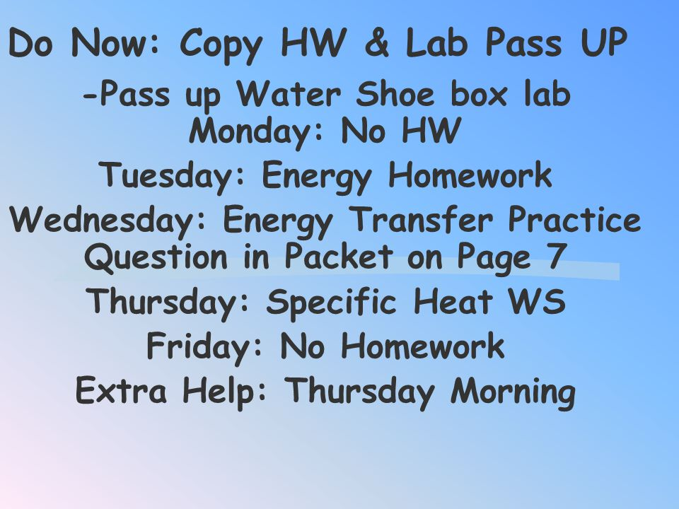 Do Now: Copy HW & Lab Pass UP