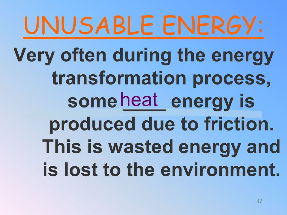 UNUSABLE ENERGY: