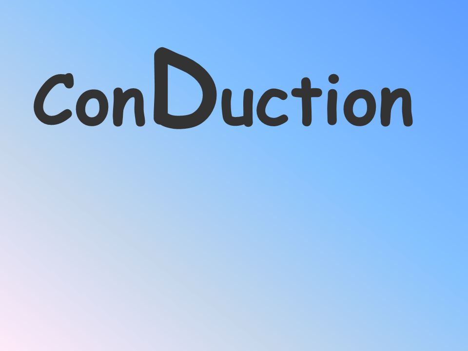 ConDuction