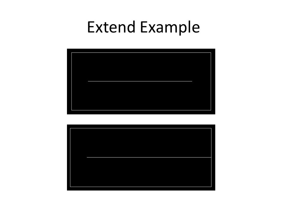 Extend Example
