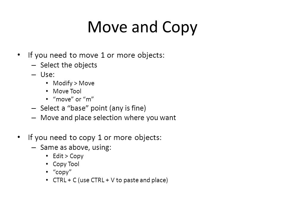 Move and Copy If you need to move 1 or more objects: