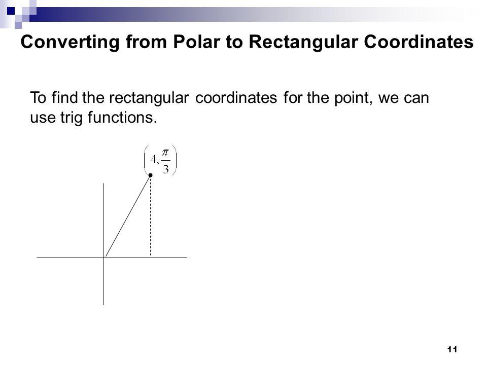 Converting from Polar to Rectangular Coordinates