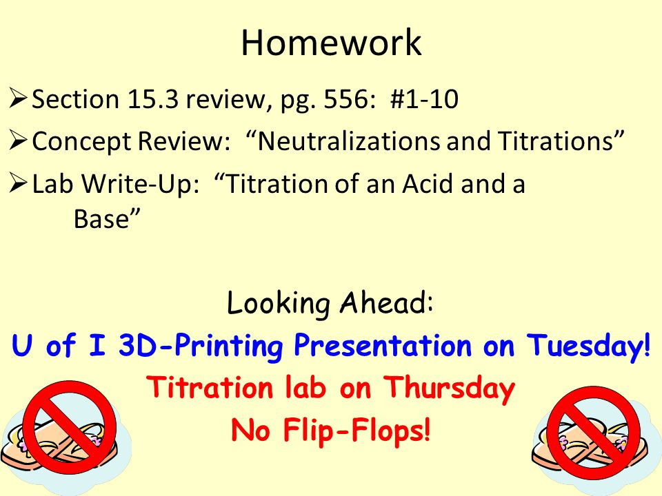 U of I 3D-Printing Presentation on Tuesday! Titration lab on Thursday