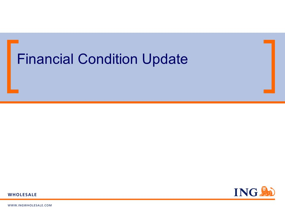 ING's Credit Ratings S&P Moody s Fitch Ratings ING Group AA- Aa3