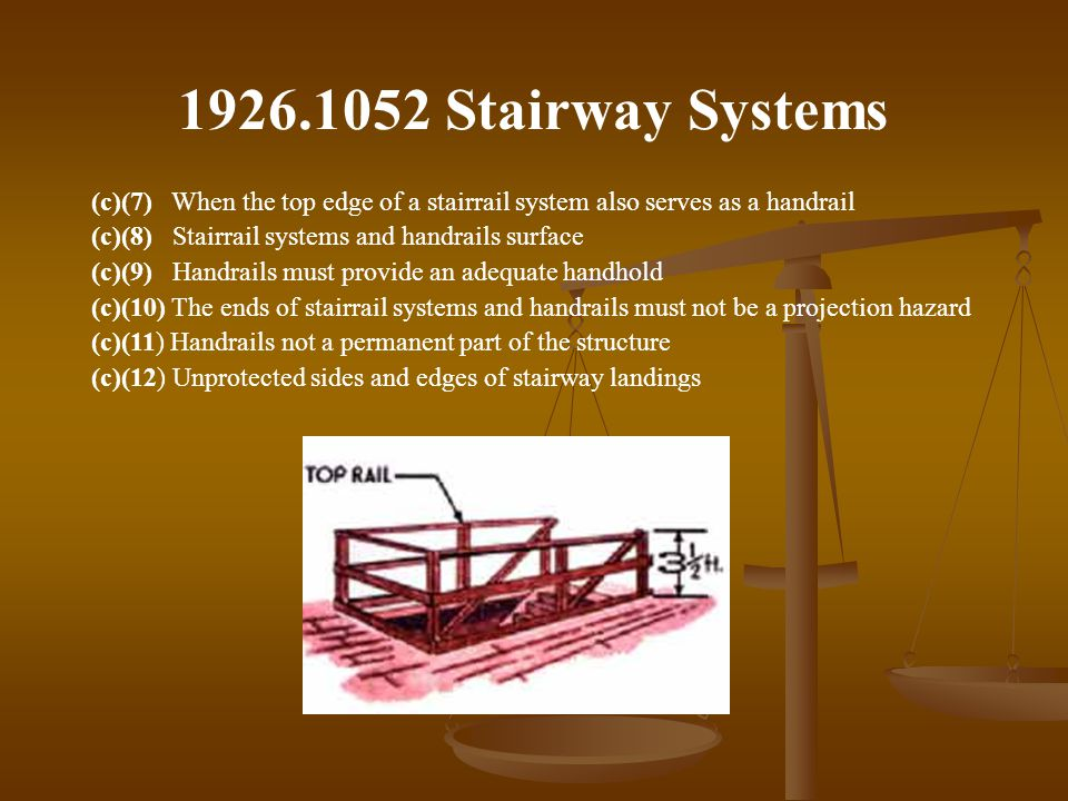 1926.1052 Stairway Systems (c)(7) When the top edge of a stairrail system also serves as a handrail.