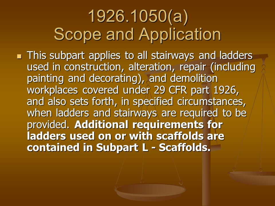 (a) Scope and Application
