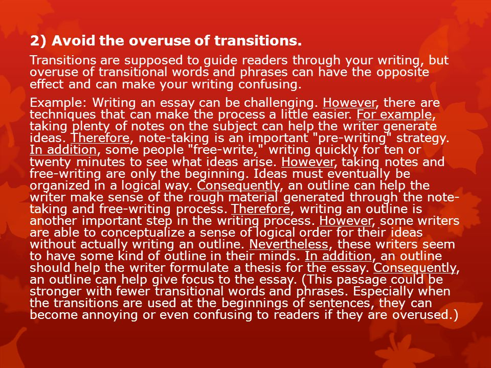 2) Avoid the overuse of transitions.