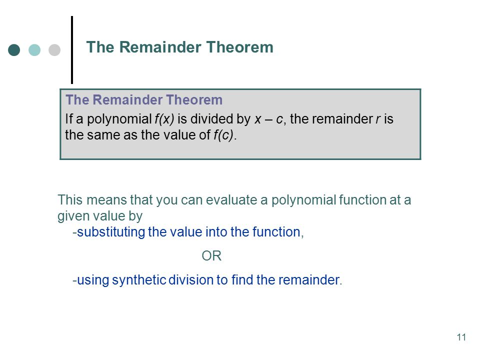 The Remainder Theorem The Remainder Theorem