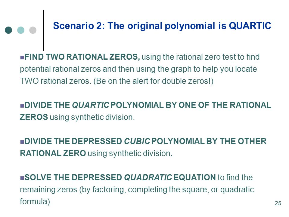 Scenario 2: The original polynomial is QUARTIC