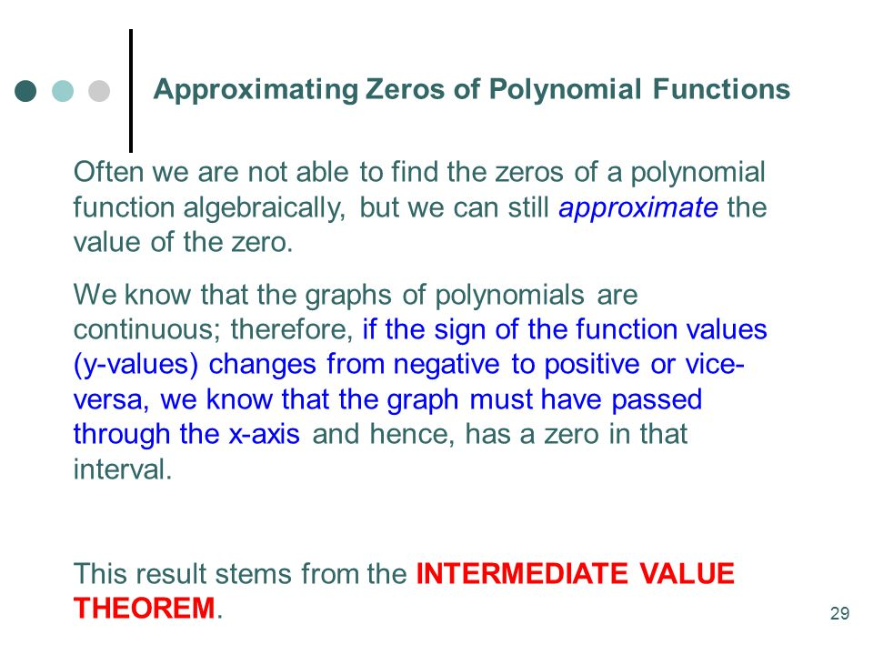 Approximating Zeros of Polynomial Functions