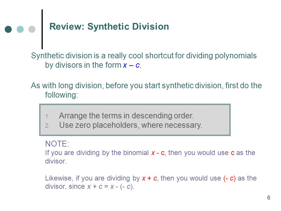 Review: Synthetic Division