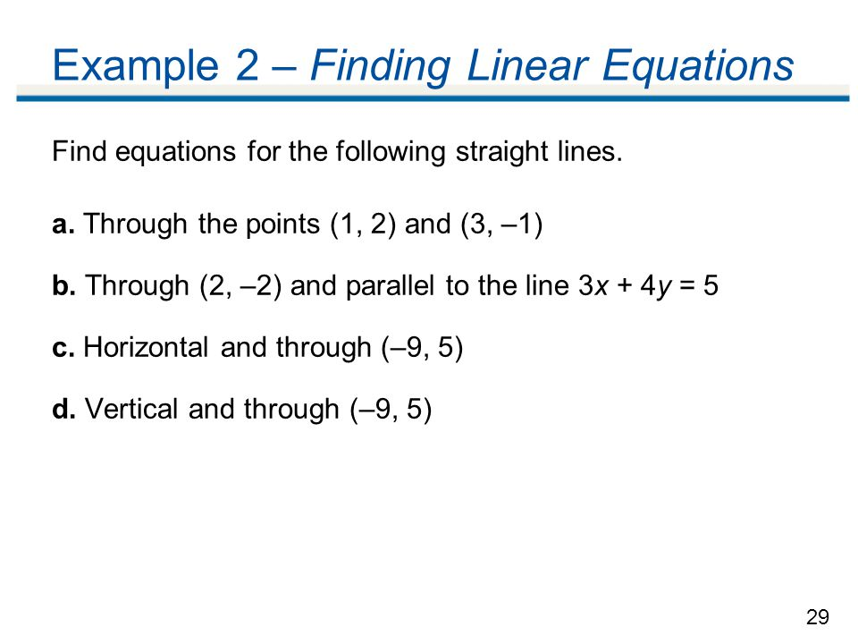 Example 2 – Finding Linear Equations