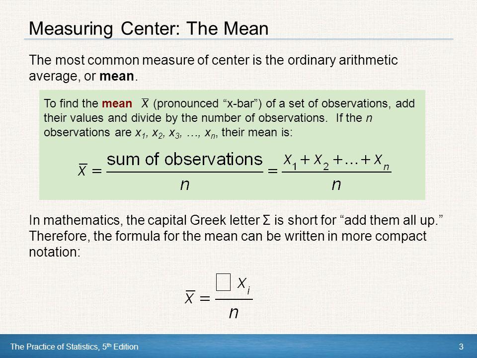Measuring Center: The Mean