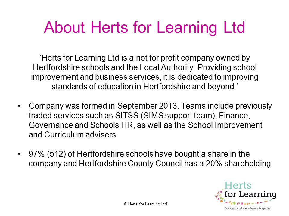 About Herts for Learning Ltd
