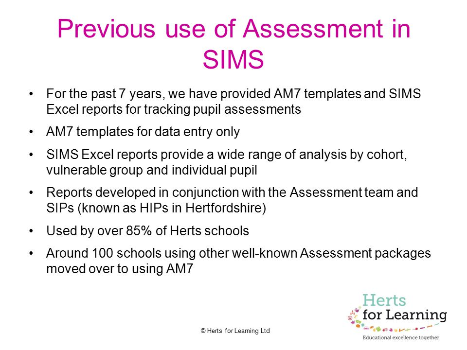 Previous use of Assessment in SIMS